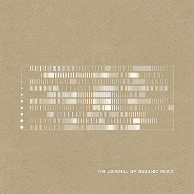 The Journal Of Organic Music - Various Artists